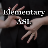 Elementary ASL Course