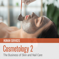 Cosmetology 2: The Business of Skin and Nail Care