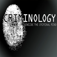 Criminology: Inside the Criminal Mind
