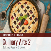 Culinary Arts 2: Baking, Pastry, and More!
