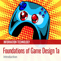 Foundations of Game Design 1a: Introduction