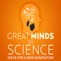 Great Minds in Science: Ideas for a New Generation