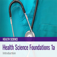 Health Sciences Foundations 1a: Introduction