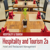 Hospitality and Tourism 2a: Hotel and Restaurant Management