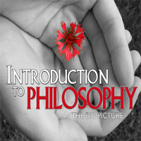Introduction to Philosophy: The Big Picture