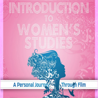 Introduction to Women's Studies: A Personal Journey Through Film