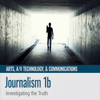 Journalism 1b: Investigating the Truth