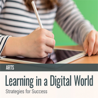 Learning in a Digital World: Strategies for Success