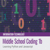Middle School Coding 1b: Learning Python and Javascript