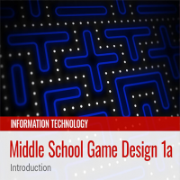 Middle School Game Design 1a: Introduction