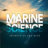 Marine Science: Secrets of the Blue