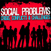 Social Problems II: Crisis, Conflicts & Challenges